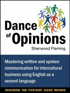 Culltural thought patterns in intercultural communication read an excerpt from my recently published book dance of opinions mastering written and spoken communication for intercultural business using english as a fandeluxe Gallery
