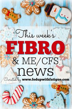 Nov. 25, 2016 fibromyalgia and ME/CFS news | Curated weekly by FedUpwithFatigue.com. Highlights: A cannabis pain patch; easy meal ideas for low energy days; holiday survival tips and more!