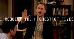 barney stinson , how I met your mother , high five . How I Met Your Mother, High Five, Pokemon Go, Mother Memory, Mother Pictures, Movies And Series, Tv Series, Neil Patrick Harris, Himym