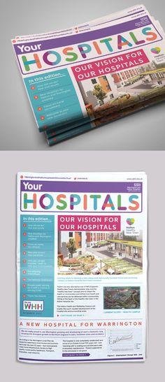 Newspaper design for Warrington & Halton Hospitals New Hospital, Newspaper Design, Hospitals, Flyer Design, Health Care, Banner, Branding, Layout, Graphic Design