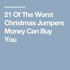 21 of the worst christmas jumpers money can buy you