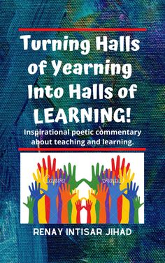 Turning the Halls of Yearning Into the Halls of Learning