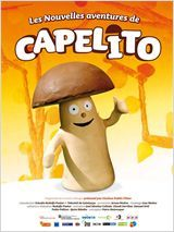 Les nouvelles aventures de capelito de Rodolfo Pastor (àpd 3ans)