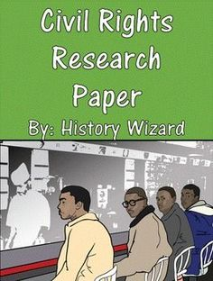 civil rights paper The civil rights movement was an era dedicated to activism for equal rights and treatment of african americans in the united states during this period, people rallied for social, legal, political and cultural changes to prohibit discrimination and end segregation.