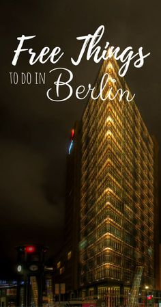 Best Free Things To Do In Berlin, Germany