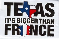 Texas is bigger than France