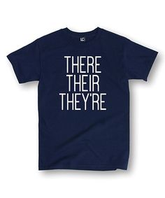 Love this Navy 'There Their They're' Tee on #zulily! #zulilyfinds
