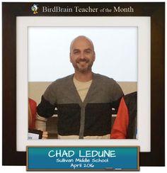 Read about this awesome science educator on the blog.  http://blog.birdbrainscience.com/meet-our-birdbrain-teacher-of-the-month-chad-ledune/
