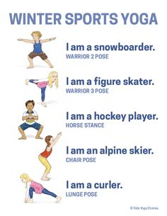 Winter Olympics Yoga (Printable Poster Bring winter sports to your home, studio, or classroom - by using your imagination to act out the Olympic winter sports through yoga poses for kids! Poses Yoga Enfants, Kids Yoga Poses, Yoga For Kids, Exercise For Kids, Sports Activities For Kids, Movement Activities, Kids Sports, Health Activities, Music Activities