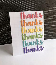 """I made a thank you card using the """"thanks"""" die from the My Favorite Things Thanks die set. The die was a free die included with a purcha..."""