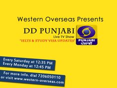 """""""DD Punjabi"""" Live T.V Show By Western Overseas Director Mr.Must Watch latest updates of & Study"""