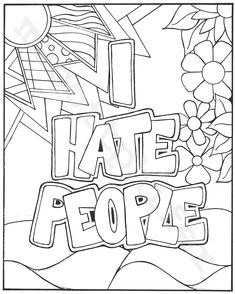 I Hate People Coloring Page