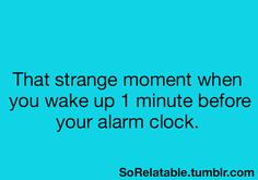 hate it!!..i needed that extra minute!