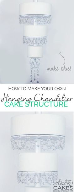 How to make your own Hanging Chandelier Cake Structure! This step by step video tutorial will walk you through it! Click through to see more.