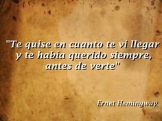 Hemingway Frases, Ernest Hemingway Poems, Favorite Quotes, Best Quotes, Love Quotes, Inspirational Quotes, Awesome Quotes, Love Is Everything, My Love