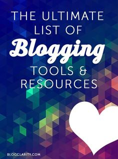 The Ultimate List of Blogging Tools  Resources