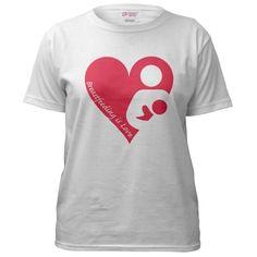 """""""Breastfeeding is Love"""" Women's T-Shirt"""