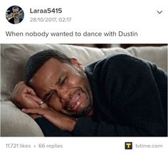 I would dance with Dustin. And I am the most introverted person on the planet