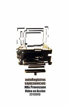 autoRegistros Secuencianciales MAx Provenzano  Video en Acción 22112013