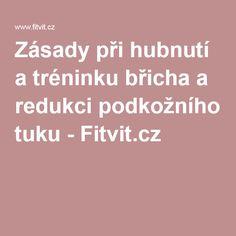 Zásady při hubnutí a tréninku břicha a redukci podkožního tuku - Fitvit.cz