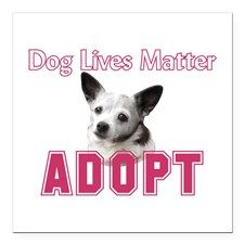 "Dog Lives Matter Square Car Magnet 3"" X 3&quo"