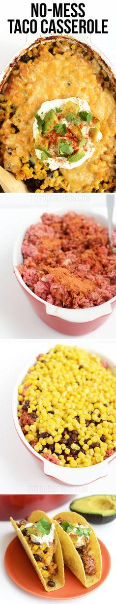 No-Mess Taco Casserole via FitFoodieFinds.com #recipe #healthy #onepot