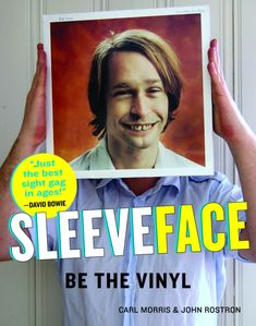 Sleeveface: Be the Vinyl by Carl Morris & John Rostron. Hilarious!