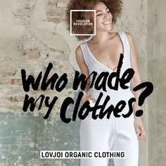 Ethical Fashion, Revolution Quotes, Fashion Models, Tank Man, April 24, Tank Tops, How To Wear, Clothes, Natural