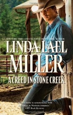 A Creed in Stone Creek (The Creed Cowboys) by Linda Lael Miller http://www.amazon.com/dp/0373775555/ref=cm_sw_r_pi_dp_SnMNtb1T54HYY0TQ