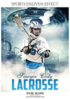 Sawyer Cody  - Lacrosse Sports Enliven Effects Photography Template