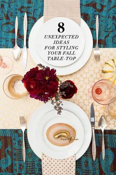 8 unexpected ideas for your fall table courtesy of Justina Blakeney
