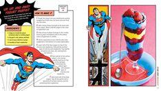 Official DC Comics Superhero Cookbook Up Up and Away Parfait