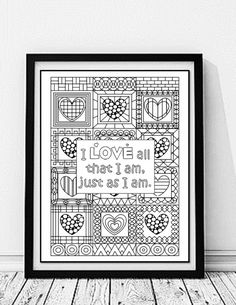 Inspirational Quote, Custom Printable, Adult Coloring Page, Quote Printable Wall Art,I Love All That I Am Just As I Am