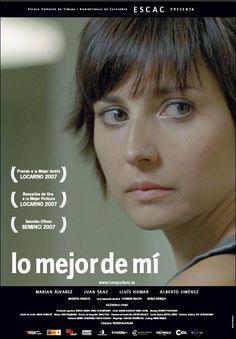 Lo mejor de mí (2007) Roser Aguilar
