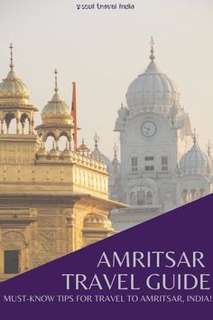 Essential Amritsar: A Brief Amritsar Travel Guide   Soul Travel India India Pakistan Border, Responsible Travel, Amritsar, Famous Places, India Travel, Incredible India, Walking Tour, Tour Guide, Places To See
