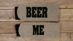 Hey, I found this really awesome Etsy listing at https://www.etsy.com/listing/487108623/beer-me-beer-socks-wine-socks-if-you-can