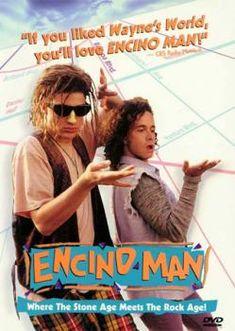 Loved this Brendan Fraser movie!  Encino Man