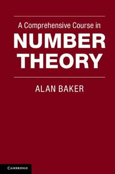 A Comprehensive Course in Number Theory by Alan Baker. $16.50