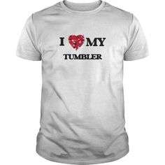 I love my Tumbler #jobs #tshirts #TUMBLER #gift #ideas #Popular #Everything #Videos #Shop #Animals #pets #Architecture #Art #Cars #motorcycles #Celebrities #DIY #crafts #Design #Education #Entertainment #Food #drink #Gardening #Geek #Hair #beauty #Health #fitness #History #Holidays #events #Home decor #Humor #Illustrations #posters #Kids #parenting #Men #Outdoors #Photography #Products #Quotes #Science #nature #Sports #Tattoos #Technology #Travel #Weddings #Women
