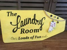 The laundry room loads of fun sign by ThoughtsOnTimber on Etsy