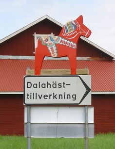 Dalarna is known for its wooden horses.