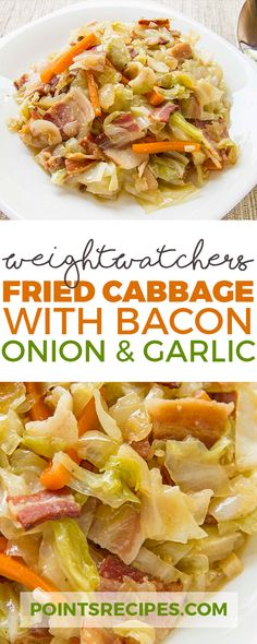 FRIED CABBAGE WITH BACON, ONION & GARLIC (WEIGHT WATCHERS SMARTPOINTS)