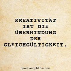 ...Kreativität. ..