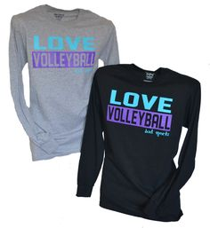 Love Volleyball Long Sleeve Tshirt BAD Sportz In the last 30 years, the evolution of Volleyball Outfits, Play Volleyball, Volleyball Quotes, Volleyball Gifts, Volleyball Players, Volleyball Setter, Volleyball Pictures, Cheer Pictures, Sport Outfits