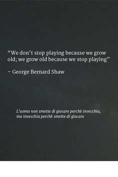 George Bernard Shaw must have played World of Warcraft.