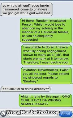 Oh, I should totally do this next time I get a wrong number text!!
