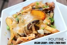 """A real cultural marker, poutine is Quebec's """"embarrassing but adored"""" junk  food. It consists offrench friesandsqueakycheese curdstopped with  warmgravy. Since I'm not a fan of the greasy and """"mushy"""" version, I make  my own healthy vegan poutine to satisfy my """"comfort food"""" cravings. I use  oven baked fries and tofu instead of cheese curds. My homemade """"gravy""""  sauce is made from healthy ingredients and is completely vegan."""