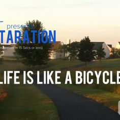 Life is Like a Bicycle... –