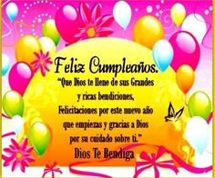 Happy Birthday Wishes Cards, Happy Birthday Quotes, Birthday Messages, Spanish Birthday Cards, Happy Birthday In Spanish, Congratulations, Birthdays, Candy, Lettering
