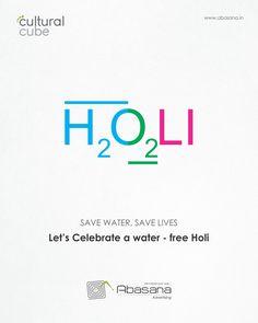 Celebrate a Water - Free Holi Creative Poster Design, Ads Creative, Creative Posters, Mailer Design, Pamphlet Design, Festivals Of India, Indian Festivals, Holi Theme, Holi Poster
